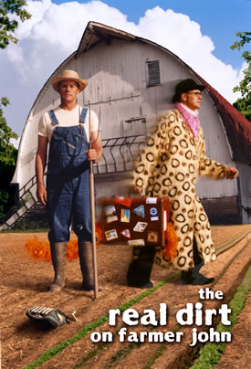 The Real Dirt on Farmer John movie